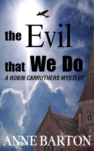 The Evil That We Do Book